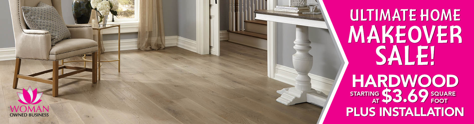 Hardwood flooring starting at $3.69 sq.ft. plus installation during the Home Makeover Sale at Carpets & Us Floors To Go Design Center