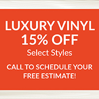 National Flooring Extravaganza Sale Going On Now! 15% off select luxury vinyl styles – Call to schedule your free estimate!